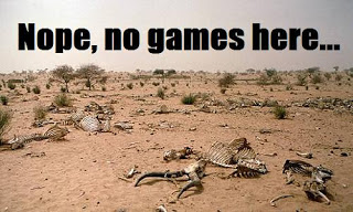 Gaming drought